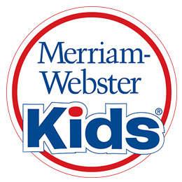 Mirriam-Webster Kids